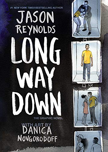 Long Way Down: The Graphic Novel by Jason Reynolds and Danica Novgorodoff